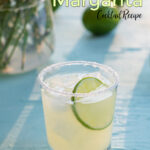 Pinterest Pin with text overlay 'Classic Margarita cocktail recipe', image of salt rimmed glass with margarita garnished with a lime wheel.
